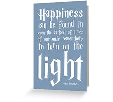 Happiness - Harry Potter Quote. Greeting Card