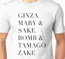 Sake! Drinks & Cocktails - Hipster/Trendy Typography in Black and White Unisex T-Shirt