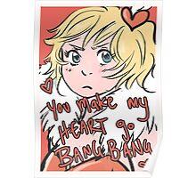 You make my Heart go bang bang Poster