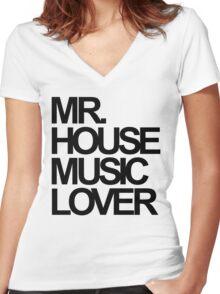 Mr. House Music Lover Women's Fitted V-Neck T-Shirt