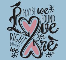 Love Is Right Where We Are - Pink Kids Clothes
