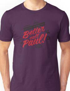 Better Call Paul! - Alt. Print Unisex T-Shirt