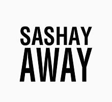 SASHAY AWAY (BLK) Unisex T-Shirt