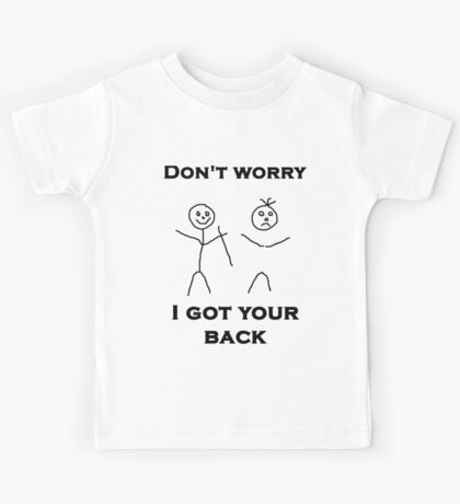 I Got Your Back Kids Tee