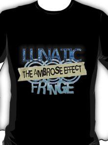 LUNATIC FRINGE  EFFECT T-Shirt