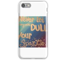 You Sparkle iPhone Case/Skin