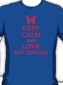 Keep calm and love butterflies T-Shirt