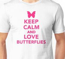 Keep calm and love butterflies Unisex T-Shirt