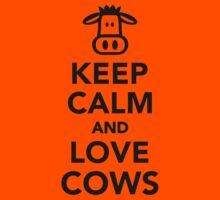 Keep calm and love cows Kids Tee