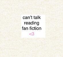 Cant talk reading fan fiction Hoodie