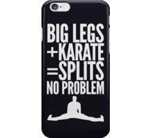 BIG LEGS + KARATE iPhone Case/Skin