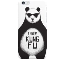 I know Kung Fu iPhone Case/Skin