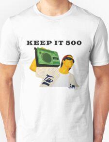 Keep It 500 T-Shirt