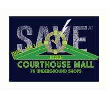 SAVE at the Hill Valley Courthouse Mall Art Print