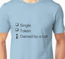Owned By A Cat Unisex T-Shirt
