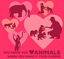 Love Animals - Land Animal Career by PepomintNarwhal