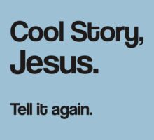 Cool Story Jesus Kids Clothes