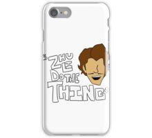Zhu Li Do The Thing! iPhone Case/Skin