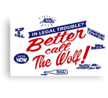 Better call The Wolf Canvas Print