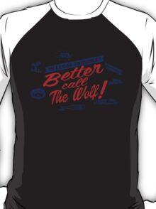 Better call The Wolf T-Shirt