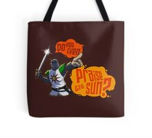 Do you even PRAISE THE SUN? Tote Bag
