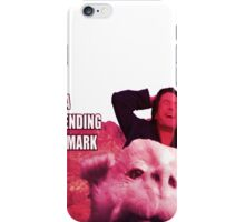 What a never ending story Mark iPhone Case/Skin