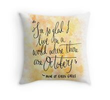 So Glad for Octobers  Throw Pillow