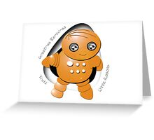 Toshi Orange Robot - Greetings Earthlings! Greeting Card