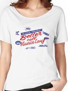 Better call Maurice Levy - (The Wire) Women's Relaxed Fit T-Shirt
