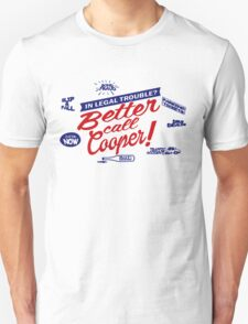 Better Call Cooper T-Shirt