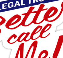 Better call me Sticker