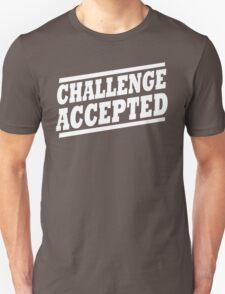 Challenge Accepted T-Shirt Unisex T-Shirt