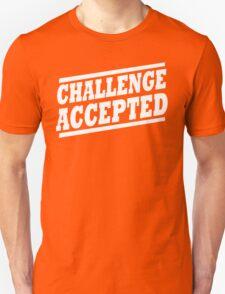 Challenge Accepted T-Shirt T-Shirt