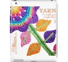 All You Need Is...Yarn! iPad Case/Skin
