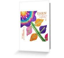 All You Need Is...Yarn! Greeting Card