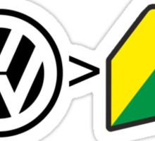Volkswagen is greater than JDM Sticker