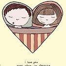 I love you even when I'm sleeping by Kate Kingsmill