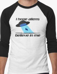 I HOPE ALIENS BELIEVE IN ME Men's Baseball ¾ T-Shirt