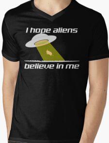 I HOPE ALIENS BELIEVE IN ME Mens V-Neck T-Shirt