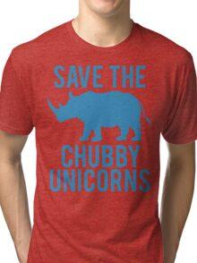 SAVE THE CHUBBY UNICORNS Tri-blend T-Shirt