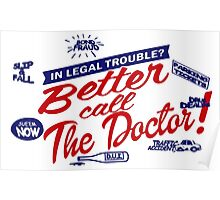 Better call The Doctor. Poster