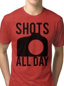 Shots All Day. Camera Tri-blend T-Shirt