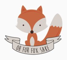 Oh For Fox Sake Kids Tee