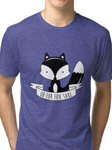 Oh For Fox Sake - Black And White Tri-blend T-Shirt