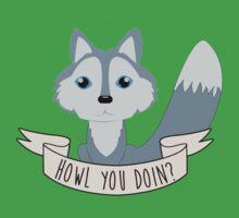 Howl you doin? Wolf Kids Tee