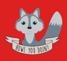 Howl you doin? Wolf Baby Tee