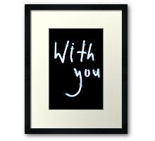 With you neon light sign at night photograph romantic design Framed Print