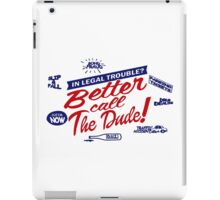 Better call The Dude iPad Case/Skin