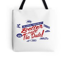 Better call The Dude Tote Bag