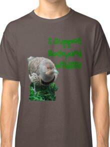 Back yard watchable wildlife Classic T-Shirt